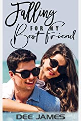 Falling For My Best Friend: A best-friends-to-lovers romance Kindle Edition