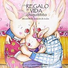 Un regalo de vida chiquititito, un cuento de donacion de ovulos (Spanish Edition)