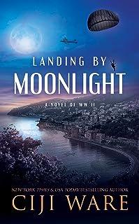 Landing by Moonlight: A Novel of WW II