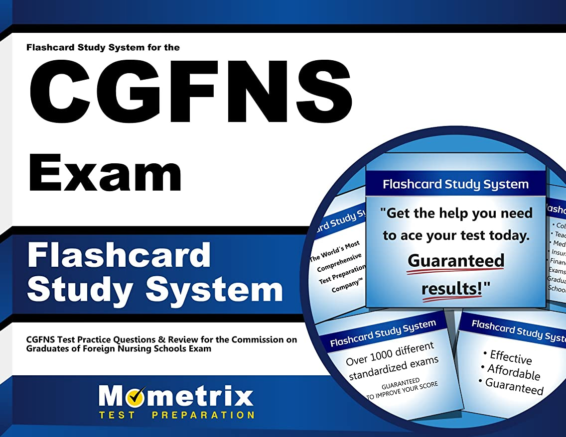 Flashcard Study System for the CGFNS Exam: CGFNS Test Practice Questions & Review for the Commission on Graduates of Foreign Nursing Schools Exam (Cards)