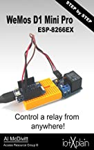 WeMos D1 mini Pro ESP-8266 Control a relay from anywhere Windows 10