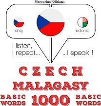 Czech - Malagasy. 1000 basic words: I listen, I repeat, I speak