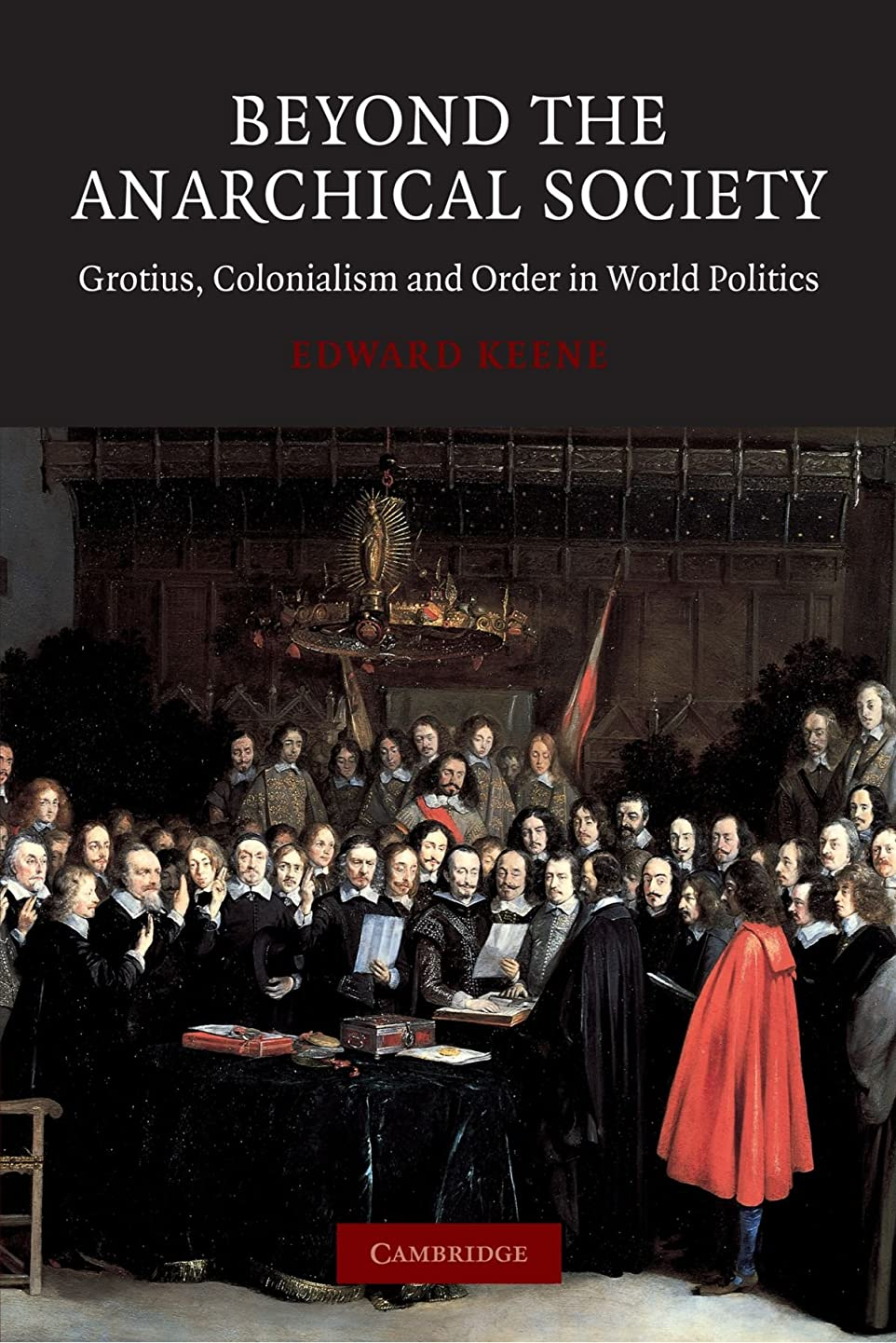 満足できる埋めるいたずらBeyond the Anarchical Society: Grotius, Colonialism and Order in World Politics (LSE Monographs in International Studies)