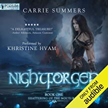 Nightforged: Shattering of the Nocturnai, Book 1