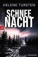 Schneenacht: Kriminalroman (Die Embla-Nyström-Krimis 3)