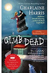 Club Dead (Sookie Stackhouse Book 3) Kindle Edition