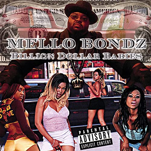Billion Dollar Babies Cd/Dvd [Explicit] By Mello Bondz On