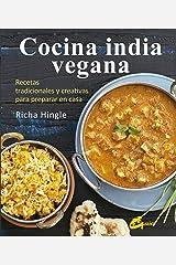 Cocina india vegana: Recetas tradicionales y creativas para preparar en casa Hardcover