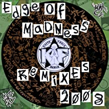 Edge Of Madness (Nervous & Anxious Remix)