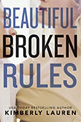 Beautiful Broken Rules Kindle Edition