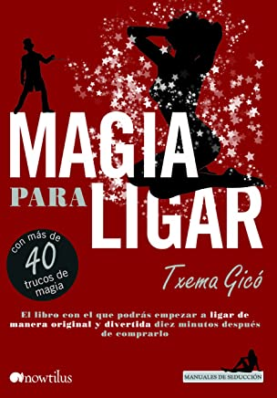 Magia para ligar (Spanish Edition)