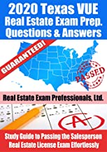 2020 Texas VUE Real Estate Exam Prep Questions and Answers: Study Guide to Passing the Salesperson Real Estate License Exa...
