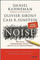 Noise: Was unsere Entscheidungen verzerrt - und wie wir sie verbessern koennen ハードカバー