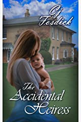 The Accidental Heiress: The Accidental Series, Book 3 Kindle Edition