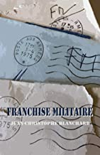 Franchise militaire (French Edition)