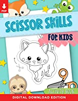 Scissor Skills for Kids: A Fun Activity Workbook for Children to Learn to Cut, Paste & Color with Cute Animals for...