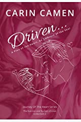 DRIVEN...: A Plea Of The Heart (Journey of the Heart—The Sunrise and Sunset of Love) Kindle Edition