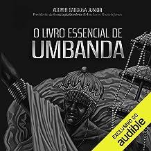 O Livro Essencial de Umbanda [The Essential Book of Umbanda]