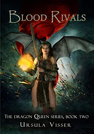 Blood Rivals: The Dragon Queen Series (English Edition)