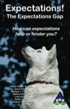 Expectations: How can expectations help or hinder you? (Amarantine Book 4)