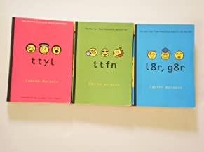 ttfn, ttyl, l8r g8r Three Book Set