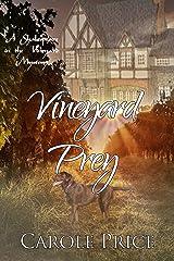 Vineyard Prey: A Shakespeare in the Vineyard Mystery (Shakespeare in the Vineyard Mysteries Book 3) Kindle Edition