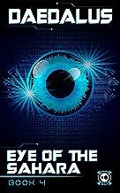 Daedalus: Eye of the Sahara (Book Four) (English Edition)