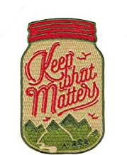 Asilda Store Embroidered Sew or Iron-on Patch (Keep What Matters)