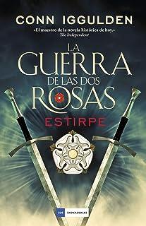 La guerra de las Dos Rosas - Estirpe (LOS IMPERDIBLES)