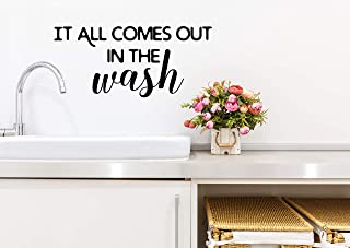 Story of Home LLC It All Comes Out in The Wash Laundry Room Decal Laundry Vinyl Wall Decal