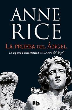 La prueba del ángel / Of Love and Evil (Crónicas Angélicas) (Spanish Edition)