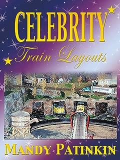 Celebrity Train Layouts: Mandy Patinkin