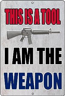 Rogue River Tactical Funny Pro Gun 2nd Amendment Metal Tin Sign Wall Decor Man Cave Bar I Am The Weapon