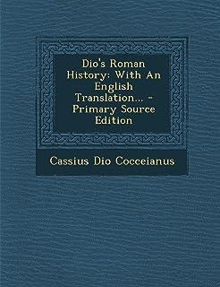 Dio S Roman History, Volume IV