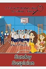 Sunday Suspicion (A Juli Scott Mystery Book 7) Kindle Edition