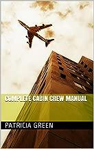 Complete Cabin Crew Manual