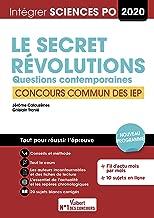 Le secret ; Révolutions. Questions contemporaines : Concours commun des IEP