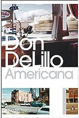 Americana (Penguin Modern Classics) Kindle Edition