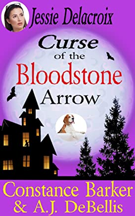 Jesse Delacroix: Curse of the Bloodstone Arrow (The Whispering Pines Mystery Series Book 3)