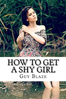 How To Get A Shy Girl