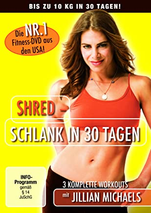 Jillian Michaels - Shred: Schlank in 30 Tagen