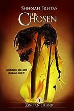 The Chosen (Zincian Legend Book 1)