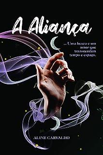A aliança: Uma busca e um amor que transcendem tempo e espaço