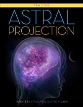 Ten Step Astral Projection