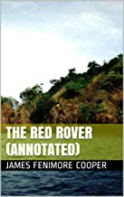 The Red Rover (Annotated)