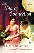 The Darcy Connection: A Novel (Darcy series Book 5)