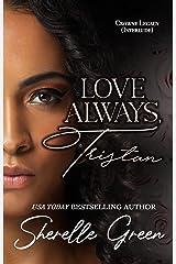 Love Always, Tristan: Interlude (Crowne Legacy Book 4) Kindle Edition