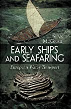 Early Ships and Seafaring: Water Transport within Europe PDF