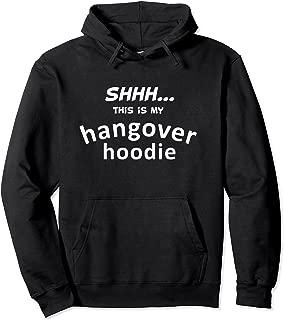 Funny Hangover Drinking Gift Boyfriend Hoodie