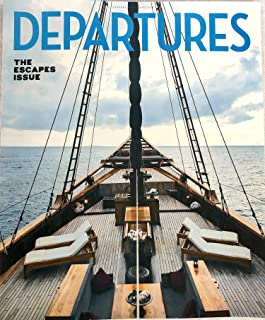 Departures Magazine January/February 2019 The Escapes Issue